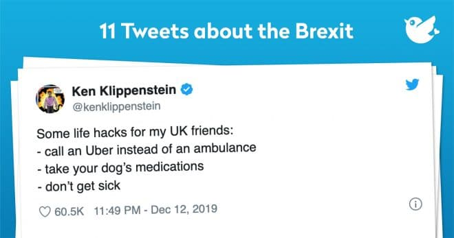 Some life hacks for my UK friends: - call an Uber instead of an ambulance - take your dog's medications - don't get sick