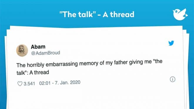 "The horribly embarrassing memory of my father giving me ""the talk"": A thread"