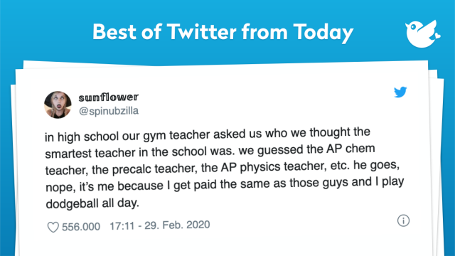 in high school our gym teacher asked us who we thought the smartest teacher in the school was. we guessed the AP chem teacher, the precalc teacher, the AP physics teacher, etc. he goes, nope, it's me because I get paid the same as those guys and I play dodgeball all day.