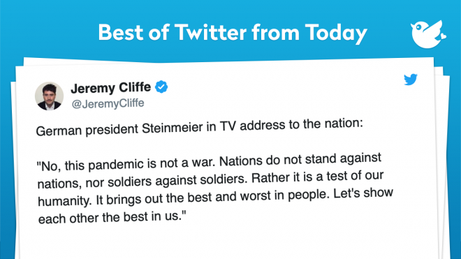 """German president Steinmeier in TV address to the nation: """"No, this pandemic is not a war. Nations do not stand against nations, nor soldiers against soldiers. Rather it is a test of our humanity. It brings out the best and worst in people. Let's show each other the best in us."""""""