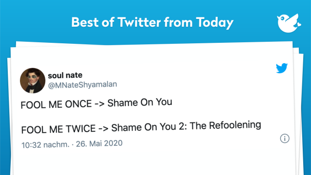 FOOL ME ONCE -> Shame On You FOOL ME TWICE -> Shame On You 2: The Refoolening