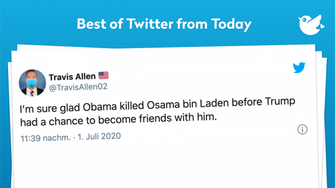I'm sure glad Obama killed Osama bin Laden before Trump had a chance to become friends with him.