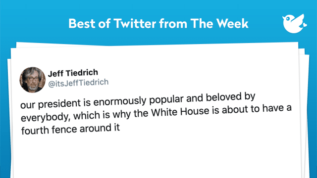 our president is enormously popular and beloved by everybody, which is why the White House is about to have a fourth fence around it