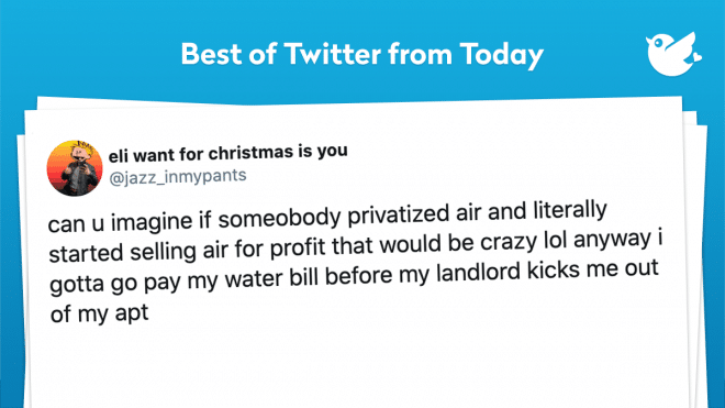 can u imagine if someobody privatized air and literally started selling air for profit that would be crazy lol anyway i gotta go pay my water bill before my landlord kicks me out of my apt