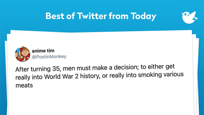 After turning 35, men must make a decision; to either get really into World War 2 history, or really into smoking various meats