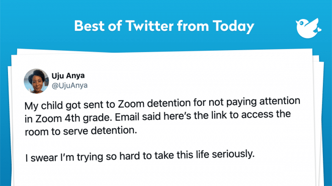 My child got sent to Zoom detention for not paying attention in Zoom 4th grade. Email said here's the link to access the room to serve detention. I swear I'm trying so hard to take this life seriously.