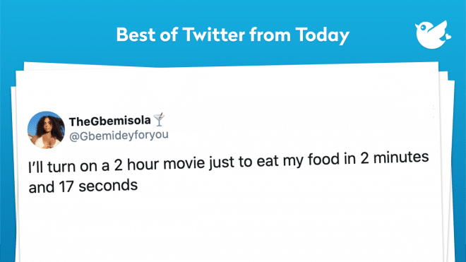 I'll turn on a 2 hour movie just to eat my food in 2 minutes and 17 seconds